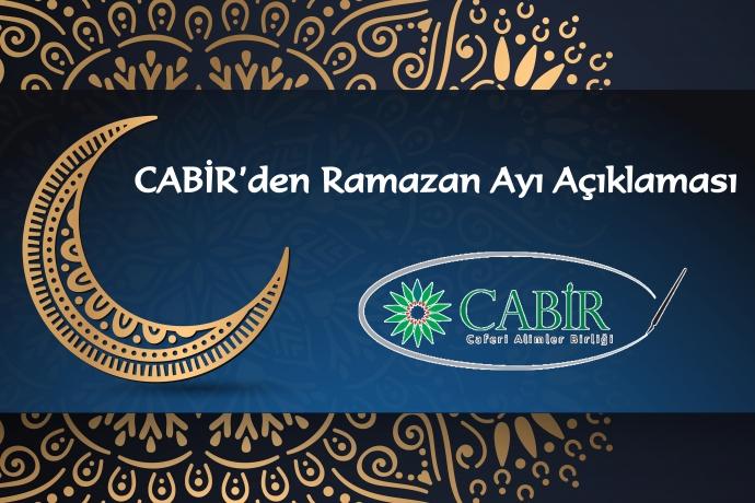 CABİR'den Ramazan Ayı Açıklaması