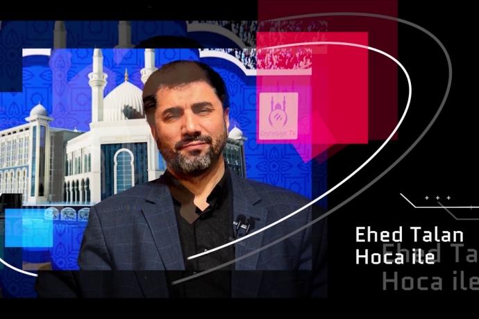 Ehed Talan Hoca ile Ehl-i Beyt Öğretileri Her gün Zeynebiye Tv'de