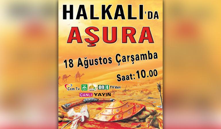 Halkalı'da Aşura 18 Ağustos Çarşamba